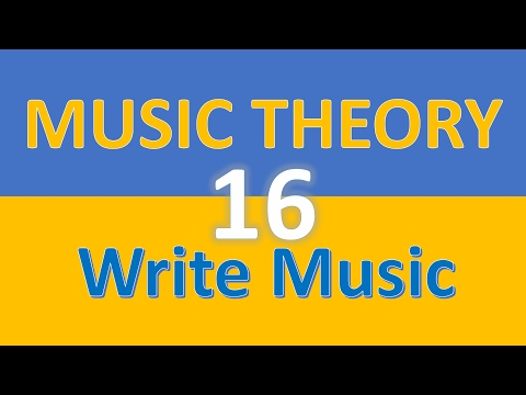 Music Theory  16  - Writing music in piece of paper