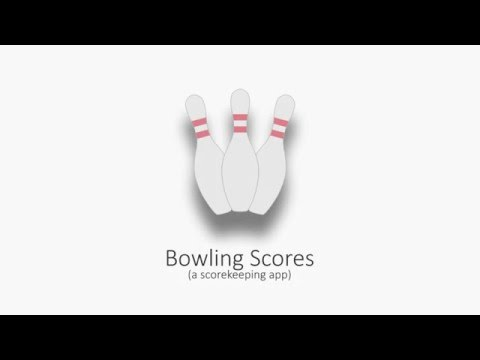 Bowling Scores App - Overview