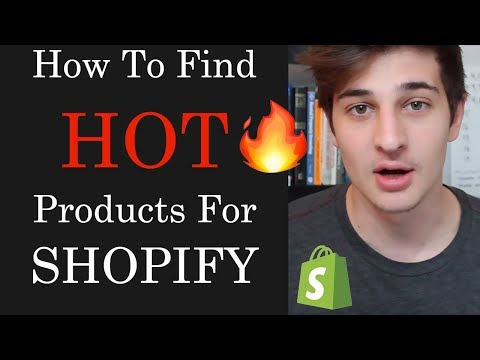 HOW TO FIND HOT SELLLING SHOPIFY PRODUCTS (3 Ways) - Shopify Dropshipping