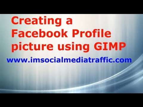 Creating a Facebook Profile picture using GIMP