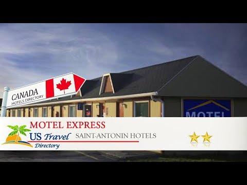Motel Express - Saint-Antonin Hotels, Canada