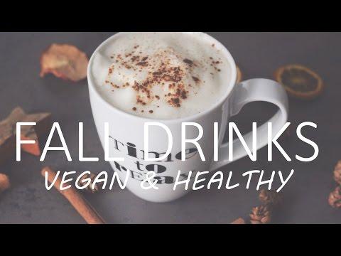 3 Fall Drinks ❤  VEGAN & HEALTHY