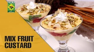 Rich and Creamy Mix Fruit Custard | Lazzat | MasalaTV Shows | Samina Jalil