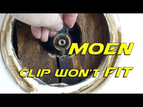 Moen Cartridge Clip Won't Fit