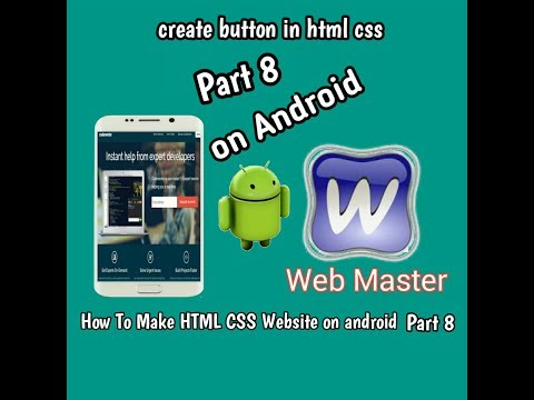 [How To make HTML CSS website on android part 8] make Button with HTML on android Device