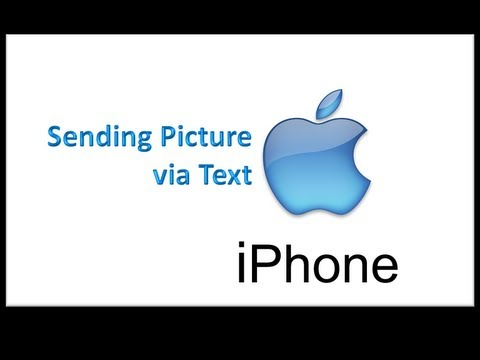 iPhone - Sending a Picture via Text