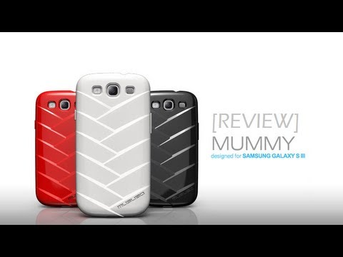 [Review] Musubo MU S3 Mummy Case for Samsung Galaxy S3