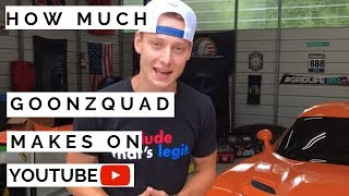 How much does Goonzquad make on Youtube *Updated 2019*