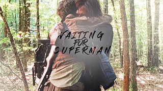 Carol & Daryl   Waiting For Superman