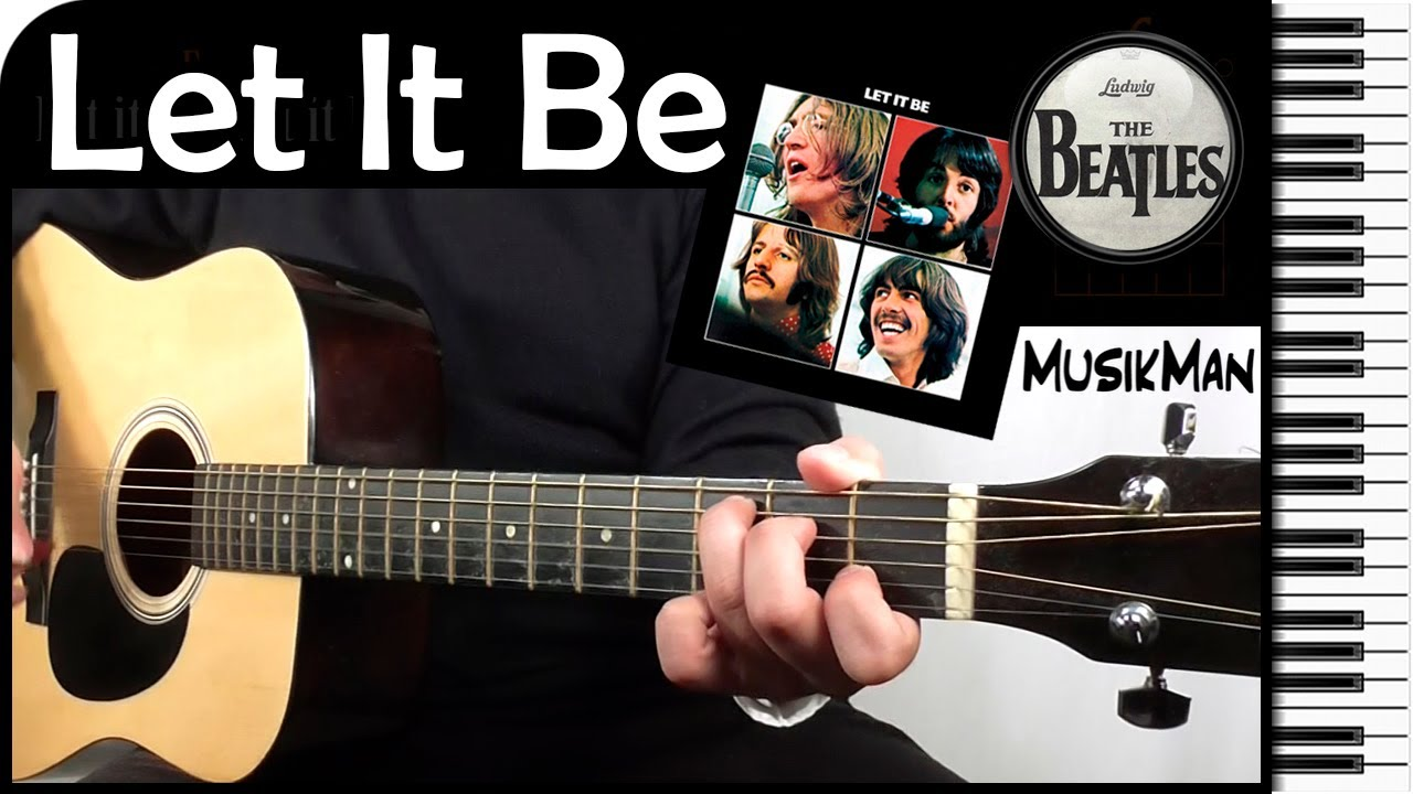 LET IT BE 🙏 - The Beatles / GUITAR Cover / MusikMan #047