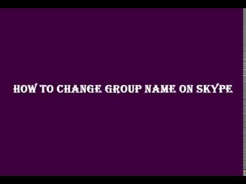How To change group name on Skype
