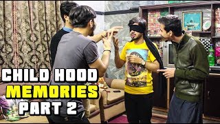 Child hood memories part 2 by Peshori vines Official