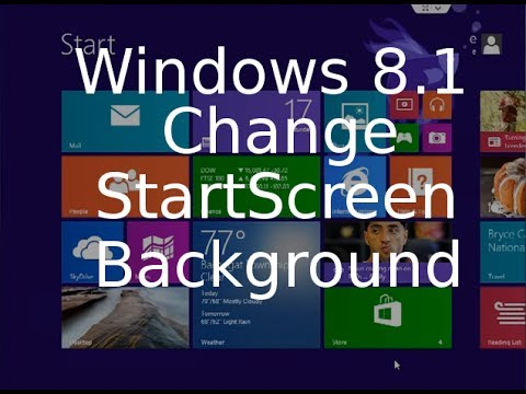 Change Start Screen Background - Windows 8.1 Tutorial