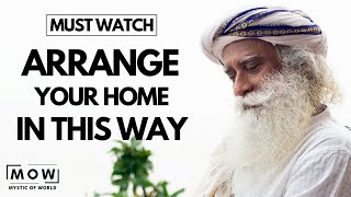 Must Watch Now || Does Your Home Is Arrange In This Way || Sadhguru || MOW