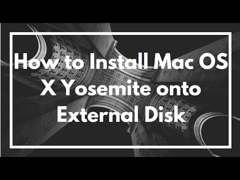 How to Install Mac OS X Yosemite onto External Disk (Hard Drive, USB Flash Drive, SD Card)