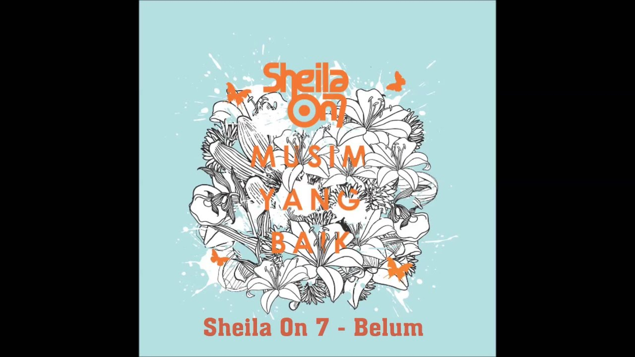 Sheila On 7 - Belum