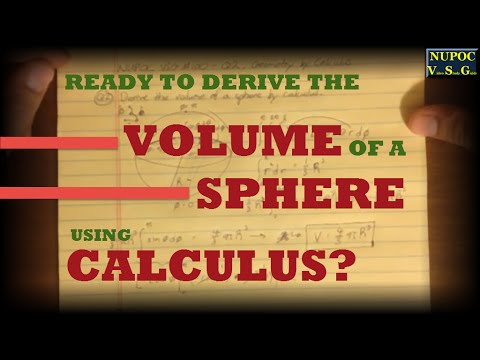 NUPOC VSG #100 - Volume of a Sphere Using Calculus