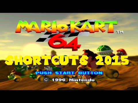 Mario Kart 64 Shortcuts (2017)