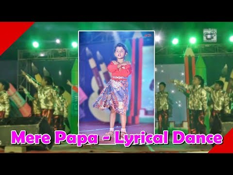 MERE PAPA- Heart Touching Performance by Kids of Vedic International School-2017
