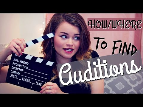 HOW & WHERE TO FIND FILM AND THEATRE ACTING AUDITIONS!
