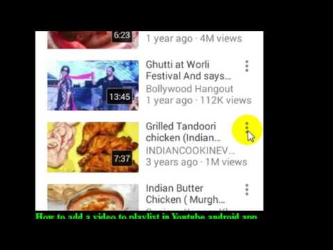 How to add a video to playlist in Youtube android app