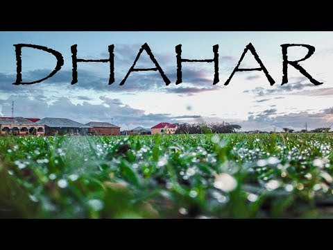1 DAY IN DHAHAR | MUKHTAR NUUR VLOGS