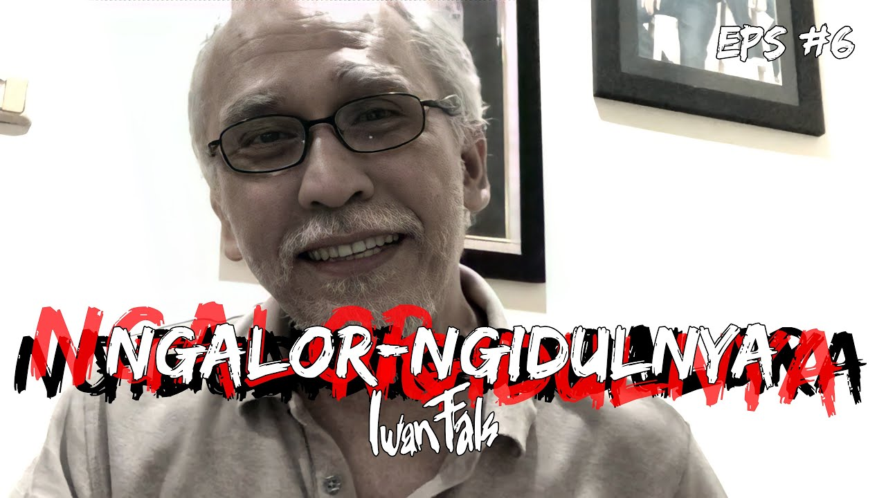 Download NGALOR NGIDULNYA IWAN FALS - YANG TERLUPAKAN | EPS. 6 MP3 Gratis