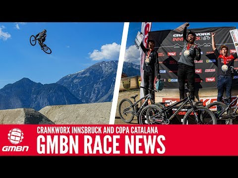 Crankworx Innsbruck And Copa Catalana | GMBN Race News Show
