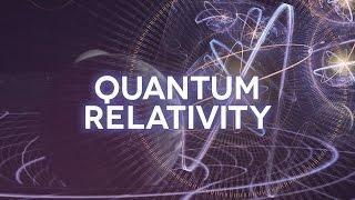 Quantum Relativity