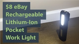 Rechargeable $8 eBay Work Light (Competes w Milwaukee Rover Pocket Flood)