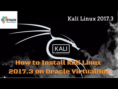 How to Install Kali Linux 2017.3 | Installation + Overview on Oracle VirtualBox
