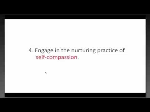 Cultivate Self-Compassion (Video 3 of 4)