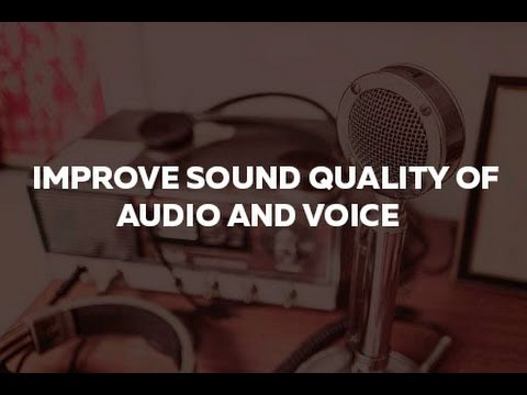 How to improve sound quality of voice using Audacity