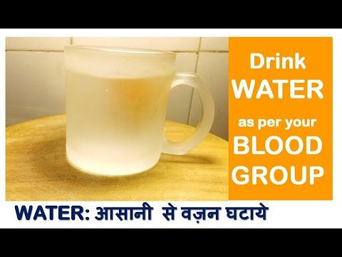 Drink WATER according to BLOOD GROUP & LOSE Weight, Quick Weight loss with Water,
