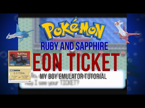 HOW TO GET THE EON TICKET IN POKEMON RUBY/SAPPHIRE WITHOUT CHEATS! [MY BOY GBA ANDROID EMULATOR]