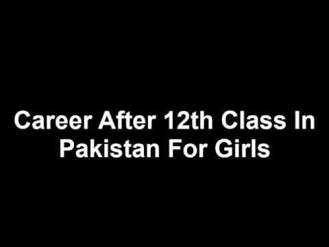 Career After 12th Class In Pakistan For Girls