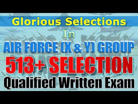 AIRFORCE (X & Y) Group 513+ Qualified Written Exams