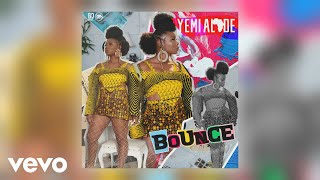 Yemi Alade - Bounce (Official Audio)