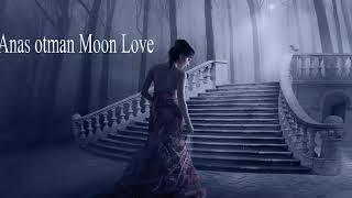 Download Anas otman  Moon Love
