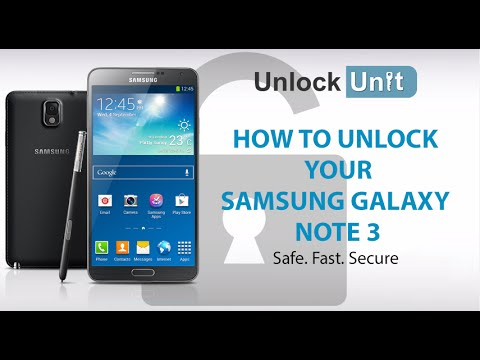 HOW TO UNLOCK YOUR SAMSUNG GALAXY NOTE 3