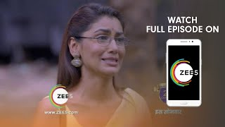 Kumkum Bhagya - Spoiler Alert - 22 July 2019 - Watch Full Episode On ZEE5 - Episode 1411