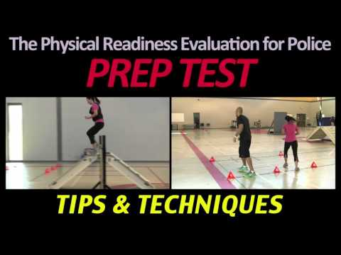The Physical Readiness Evaluation for Police (PREP Test)