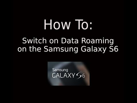 How To: Switch on/off Data Roaming on the Samsung Galaxy S6