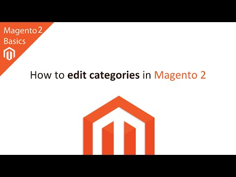 How to Create & Edit a Categories in Magento 2