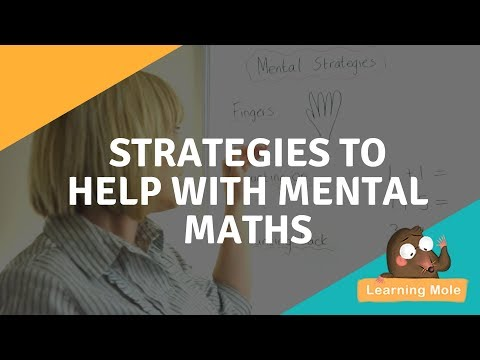 Mental Math Addition For Kids - Strategies to help with Mental Maths from LearningMole