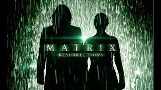 The Matrix Resurrections - International (Extended) Trailer - (Epic Version)