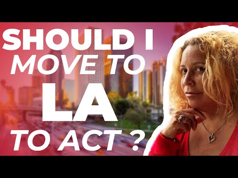 Should I Move to LA to be an Actor? YES!! | Talent Manager Advice