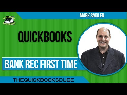 Learn QuickBooks Bank Rec first time - Old Account - New File