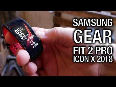 Samsung Gear Fit 2 Pro & Icon X (2018): Gear up your workout!