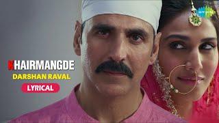 KhairMangde   Darshan Raval   Akshay Kumar   BellBottom   Vaani Kapoor   Male Version